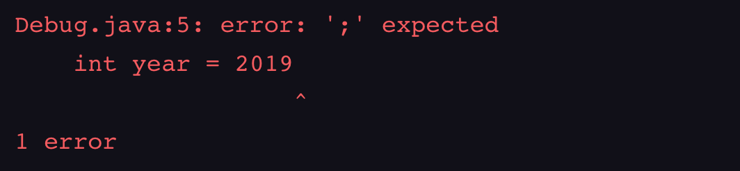 Debug.java:5: error: ';' expected